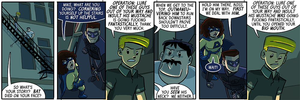 dumbing of age book 10: operation: lure one of these guys out of your way and insult his mustache is going fucking fantastically thank you very much